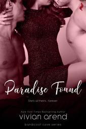 Paradise Found (A Sexy, Beach Romance Novella)