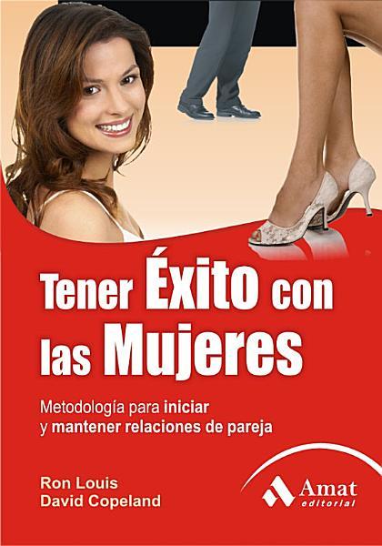 Tener Exito Con Las Mujeres