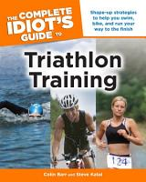 The Complete Idiot s Guide to Triathlon Training PDF