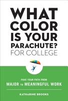 What Color Is Your Parachute  for College PDF