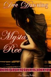 Mysta Ree: Consequences