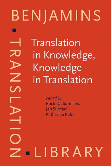 Translation in Knowledge  Knowledge in Translation PDF