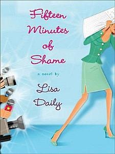 Fifteen Minutes of Shame Book