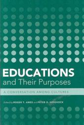 Educations and Their Purposes: A Conversation Among Cultures