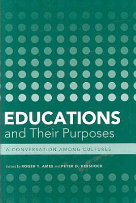 Educations and Their Purposes