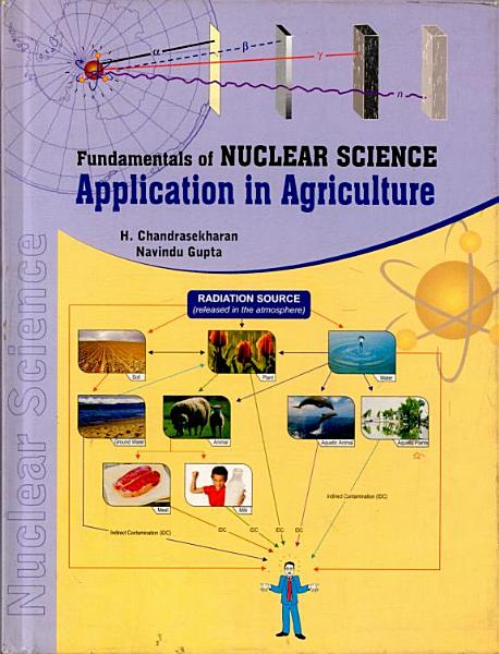 Fundamentals Of Nuclear Science Application In Agriculture