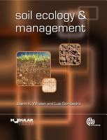 Soil Ecology and Management PDF
