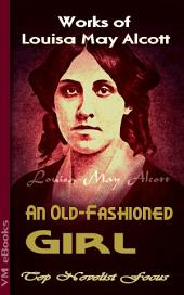 An Old-Fashioned Girl: Top Novelist Focus