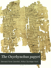 The Oxyrhynchus Papyri: Volume 6