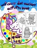 Unicorns Dot Markers Activity Book