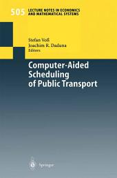 Computer-Aided Scheduling of Public Transport