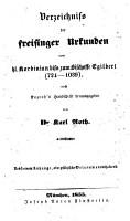 Die   ltesten Urkunden des Bissthumes Freising nach Kozroh s Handschrift biss zum J  835 verzeichnet PDF
