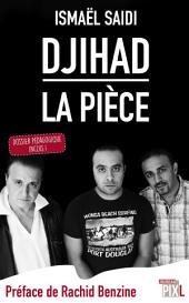 Djihad, la pièce: Dossier pédagogique inclus !