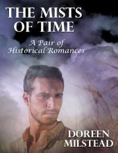 The Mists of Time: A Pair of Historical Romances