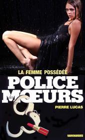 Police des moeurs no78 La Femme possédée