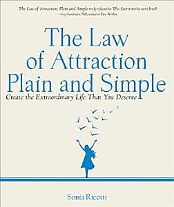 The Law of Attraction  Plain and Simple PDF