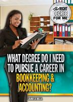 What Degree Do I Need to Pursue a Career in Bookkeeping   Accounting  PDF