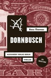 Dornbusch: Mit einem Briefwechsel zwischen Ross Thomas und Jörg Fauser