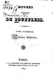 Oeuvres choisies de Boufflers: Volume1
