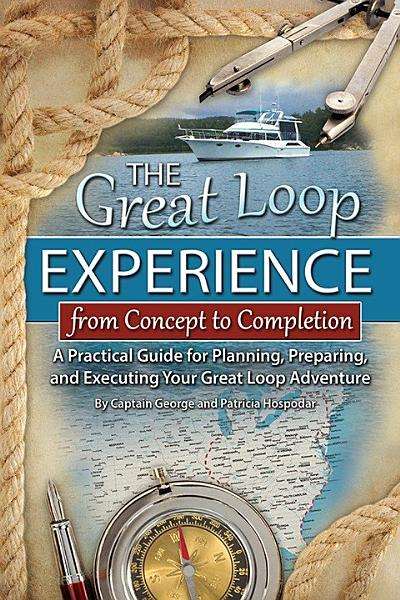Download The Great Loop Experience   From Concept to Completion Book