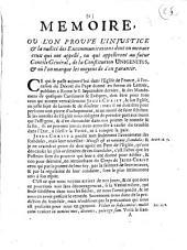 Memoire où l'on prouve l'injustice et la nullité des excommunications, dont on menace ceux qui ont apellé, ou qui apelleront au futur Concile général, de la constitution Unigenitus