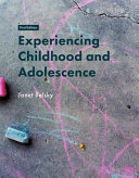 Experiencing Childhood and Adolescence Book