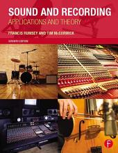 Sound and Recording: Applications and Theory, Edition 7