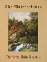The Watercolours of Charlotte Hills Beasley PDF