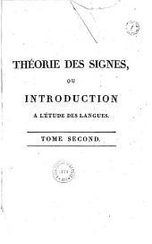 Théorie des signes, ou Introduction à l'étude des langues