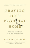 Praying Your Prodigal Home PDF