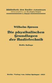 Die physikalischen Grundlagen der Radiotechnik: 2. Band, Ausgabe 3