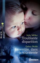 Troublante disparition - Ensemble, dans la tourmente