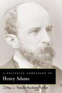 A Political Companion to Henry Adams