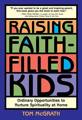 Raising Faith Filled Kids