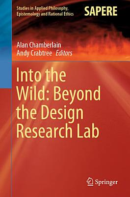 Into the Wild  Beyond the Design Research Lab