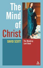 The Mind of Christ: Book 2007
