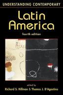 Understanding Contemporary Latin America PDF