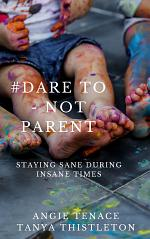 #Dare to - not parent