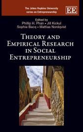 Theory and Empirical Research in Social Entrepreneurship