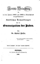 Kritische Beleuchtung der in den Jahren 1831 und 1832 in Deutschland vorgekommenen ständischen Verhandlungen über die Emancipation der Juden
