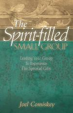 The Spirit-Filled Small Group