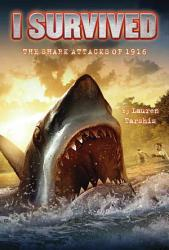 I Survived The Shark Attacks Of 1916 Book PDF