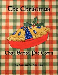 The Christmas That Saved Pie Town Book PDF