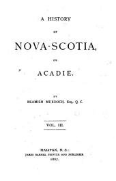 A History of Nova-Scotia, Or Acadie: Issue 11