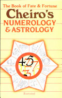 Book Of Fate And Fortune: Numerology And Astrology