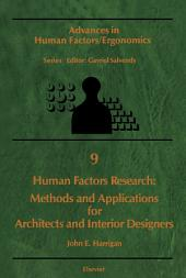 Human Factors Research: Methods and Applications for Architects and Interior Designers