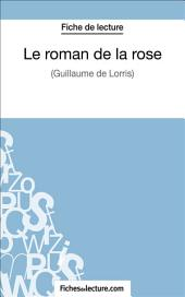 Le roman de la rose: Analyse complète de l'œuvre