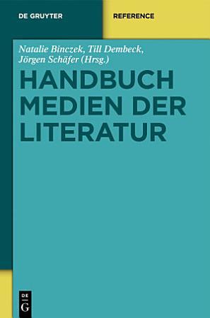 Handbuch Medien der Literatur PDF