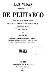 Las vidas paralelas de Plutarco: Trad. de su original griego por Antonio Ranz Romanillos, Volumen 3