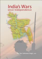India's Wars Since Independence: Volume 2